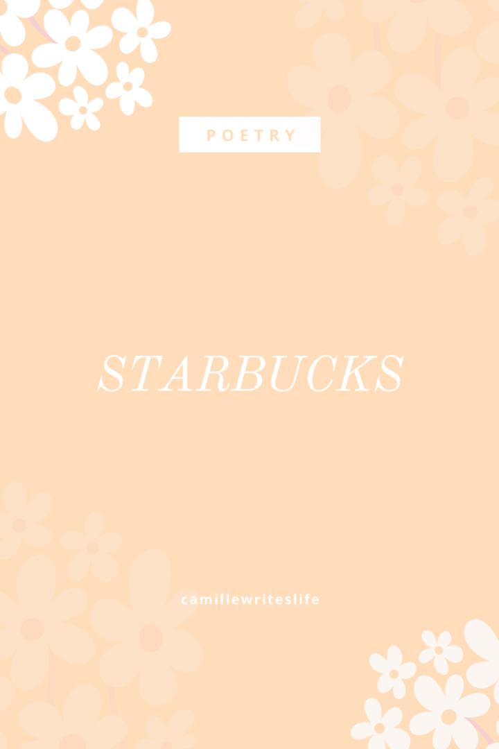 starbucks. a poem.